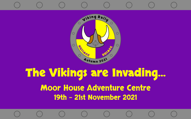 The Vikings are Invading. Moor House Adventure Centre. 19th to 21st November 2021